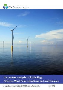 UK content analysis of Robin Rigg Offshore Wind Farm operations and maintenance July 2012 BVGA Published Reports