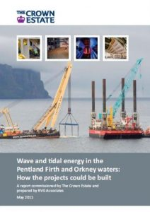Wave and Tidal energy in the Pentland Firth and Orkney waters May 2011