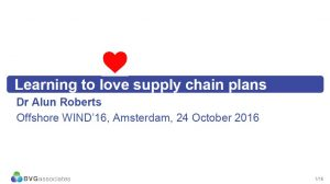 Love your supply chain Offshore WIND 2016