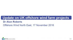 Update on UK Offshore Wind Farm Projects OWNE November 2016